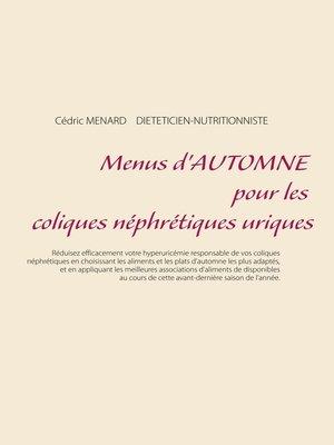 cover image of Menus d'automne pour les coliques néphrétiques uriques