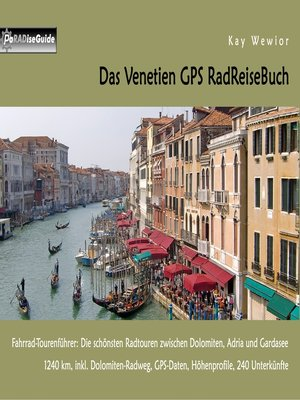cover image of Das Venetien GPS RadReiseBuch