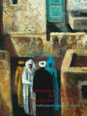 cover image of Wirtschaftsförderung kommuniziert Standorteigenschaften