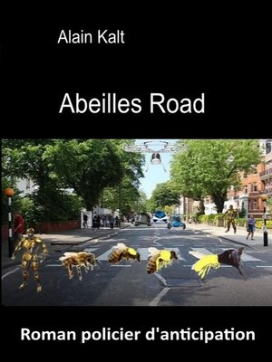 cover image of Abeilles road