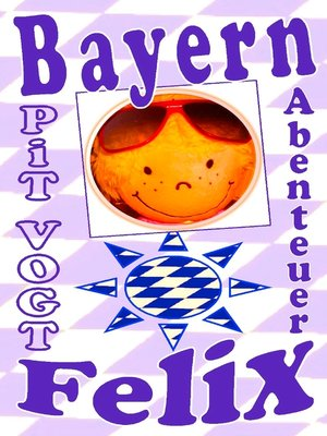 cover image of Bayern-Felix