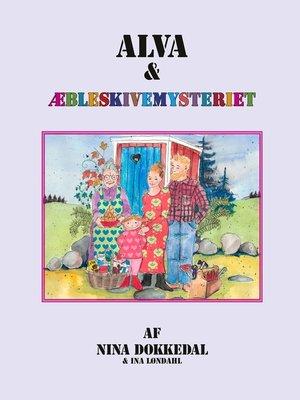 cover image of Alva og æbleskivemysteriet
