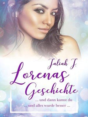 cover image of Lorenas Geschichte 2