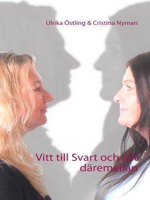 cover image of Vitt till Svart och allt däremellan