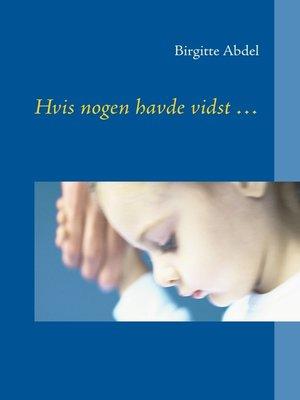 cover image of Hvis nogen havde vidst ...