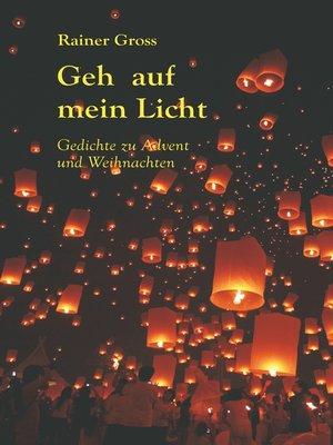 cover image of Geh auf mein Licht