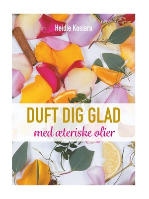 cover image of Duft dig glad