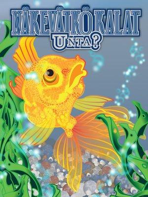 cover image of Näkevätkö kalat unta?