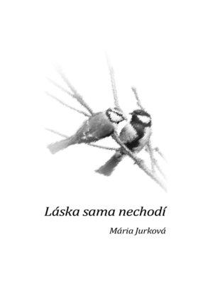 cover image of Láska sama nechodí