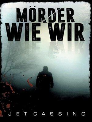 cover image of Mörder wie wir