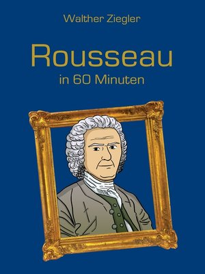 cover image of Rousseau in 60 Minuten