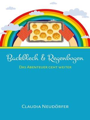 cover image of Backblech & Regenbogen