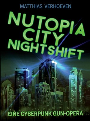 cover image of Nutopia City Nightshift