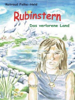 cover image of Rubinstern--Das verlorene Land