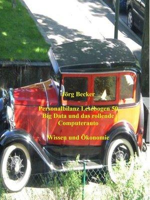 cover image of Personalbilanz Lesebogen 50 Big Data und das rollende Computerauto