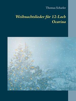 cover image of Weihnachtslieder für 12-Loch Ocarina