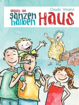 cover image of Besuch im ganzen halben Haus