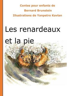 cover image of Les renardeaux et la pie