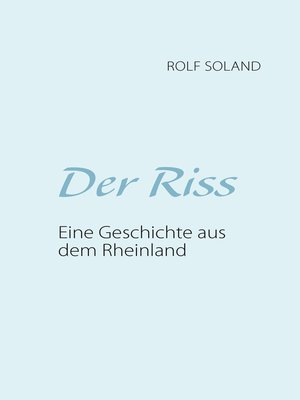 cover image of Der Riss