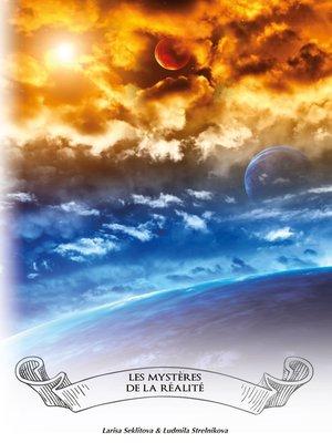 cover image of Les mystères de la réalité