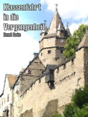 cover image of Klassenfahrt in die Vergangenheit