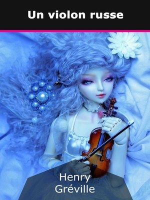 cover image of Un violon russe