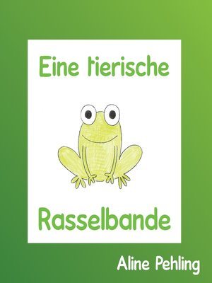 cover image of Eine tierische Rasselbande