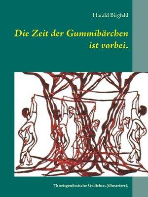 cover image of Die Zeit der Gummibärchen ist vorbei.