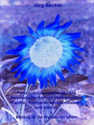 cover image of Personalbilanz Lesebogen 348 Personalwirtschaft mit Intellektuellem Kapital--Kompetenzen identifizieren und stärken