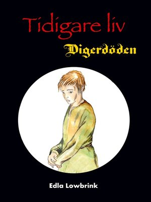 cover image of Tidigare liv Digerdöden