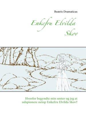 cover image of Enkefru Elvilda Skov
