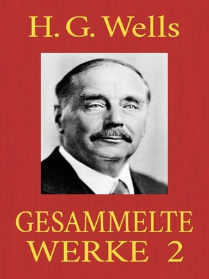 cover image of H. G. Wells--Gesammelte Werke 2