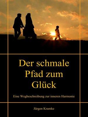 cover image of Der schmale Pfad zum Glück