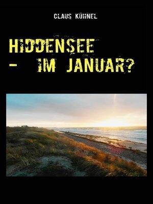 cover image of Hiddensee--Im Januar?