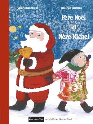 cover image of Père Noël et Mère Michel