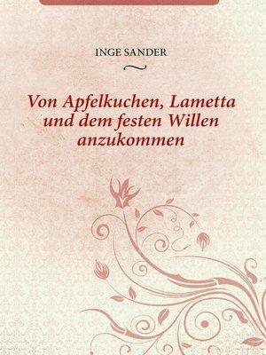 cover image of Von Apfelkuchen, Lametta und dem festen Willen anzukommen