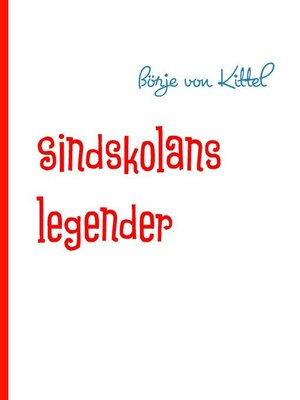 cover image of Sindskolans legender