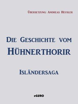 cover image of Die Geschichte vom Hühnerthorir