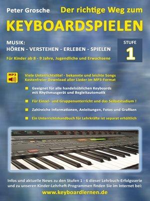 cover image of Der richtige Weg zum Keyboardspielen (Stufe 1)