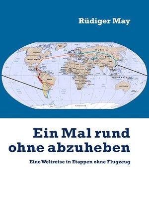 cover image of Ein Mal rund ohne abzuheben