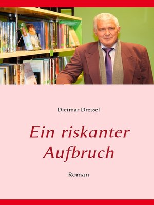 cover image of Ein riskanter Aufbruch
