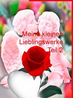 cover image of Meine kleinen Lieblingswerke Teil 2