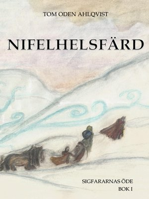 cover image of Nifelhelsfärd