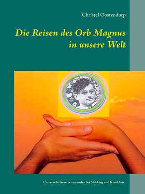 cover image of Die Reise des Orb Magnus in unsere Welt