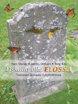 cover image of Uskalla olla elossa