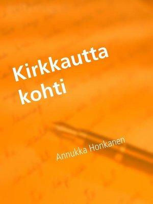 cover image of Kirkkautta kohti