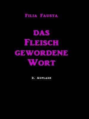 cover image of Das Fleisch gewordene Wort