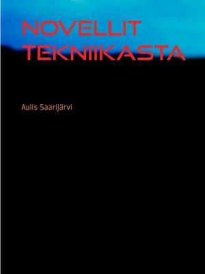 cover image of Novellit  tekniikasta
