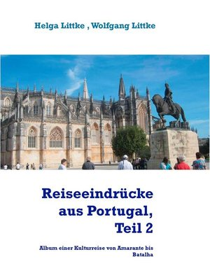 cover image of Reiseeindrücke aus Portugal, Teil 2