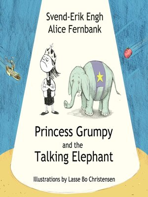cover image of Princess Grumpy and the Talking Elephant